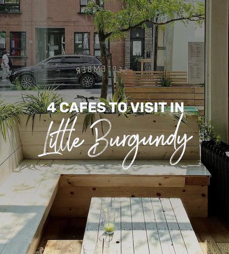 Cover of 4 cafes to visit in Little Burgundy, Montreal