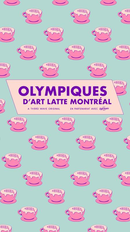 Cover of Latte Art Olympics - Montreal 2018