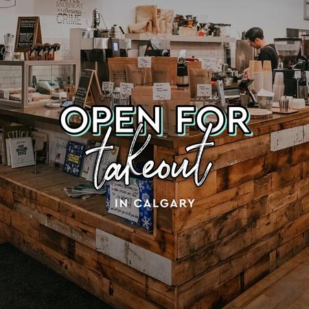 Cover of Coffee shops in Calgary open for take-out