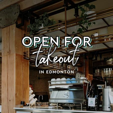 Cover of Coffee shops in Edmonton open for take-out