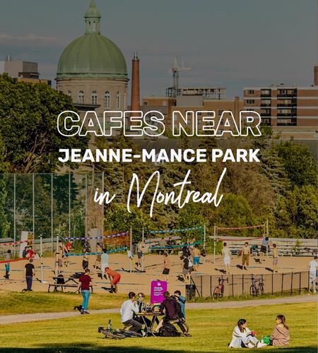 Cover of Cafes near Jeanne-Mance Park in Montreal