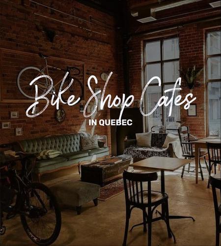 Cover of Quebec's top Bike Shop Cafes