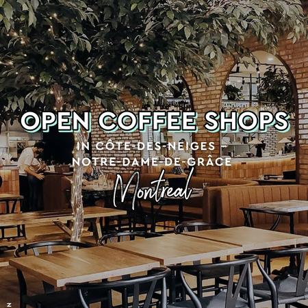 Cover of Coffee shops open for takeout in Côte-Des-Neiges—Notre-Dame-De-Grâce
