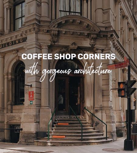 Cover of Coffee shop corners in Montreal with gorgeous architecture