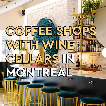 Cover of Coffee shops with wine cellars in Montreal