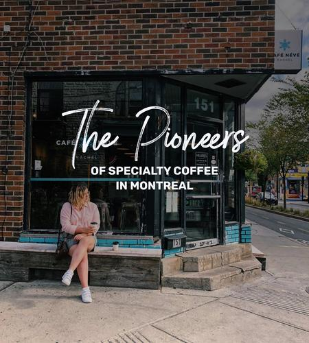 Cover of 16 pioneers of specialty coffee in Montreal