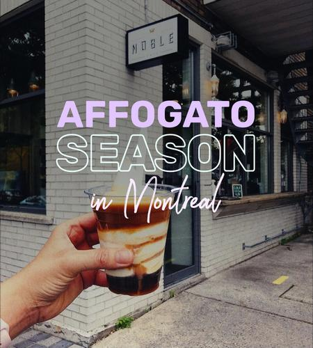 Cover of  Cafes in Montreal where to pick delicious affogato 🍦☕️