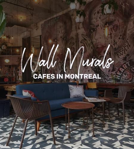 Cover of 6 cafes in Montreal where you can admire beautiful wall murals while taking your coffee