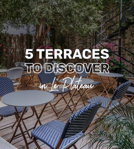 Cover of 5 beautiful terraces to discover in Le Plateau Mont-Royal