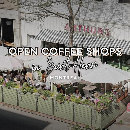 Cover of Coffee shops open for takeout in Saint-Henri