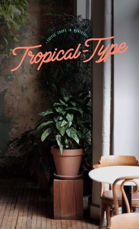 Cover of Tropical-Type Coffee Shops in Montreal 🌴