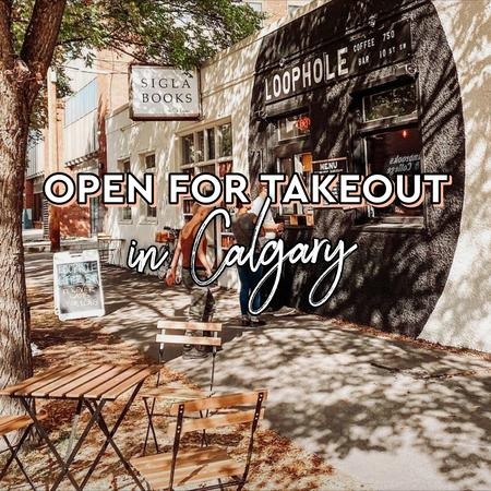 Cover of Coffee shops open for takeout in Calgary
